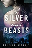 Of Silver and Beasts (Goddess Wars Book 1) (English Edition)