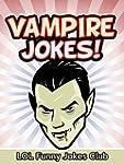 Vampire Jokes (Funny & Hilarious Vamp...