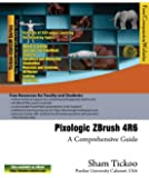 Pixologic ZBrush 4R6: A Comprehensive Guide (English Edition)