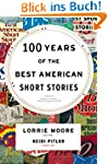 100 Years of the Best American Short...