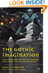 The Gothic Imagination: Conversations...