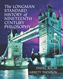 The Longman Standard History of Nineteenth Century Philosophy (0321235150) by Kolak, Daniel