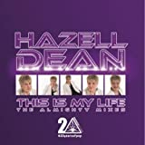 Hazell Dean This Is My Life (The Almighty Mixes)