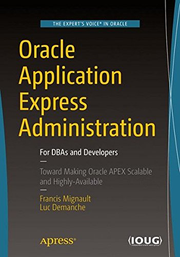 oracle-application-express-administration-for-dbas-and-developers