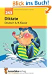 Deutsch-Diktate: Diktate 3./4. Klasse...