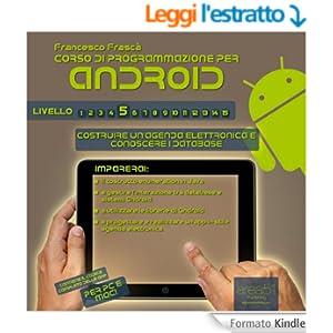 Corso di programmazione per Android. Livello 5 (Esperto in un click Vol. 20)