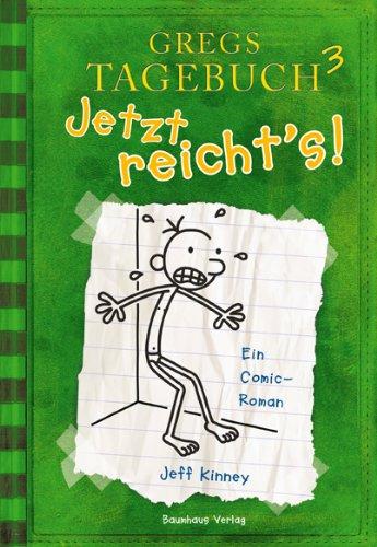 Buchseite und Rezensionen zu 'Gregs Tagebuch 3: Jetzt reicht's!' von Jeff Kinney