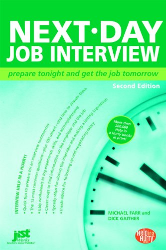 Image for Next Day Job Interview: Prepare Tonight and Get the Job Tomorrow (Help in a Hurry)