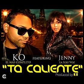 Caliente (feat. Jenny La Sexy Voz): Ko El Mas Completo: MP3 Downloads