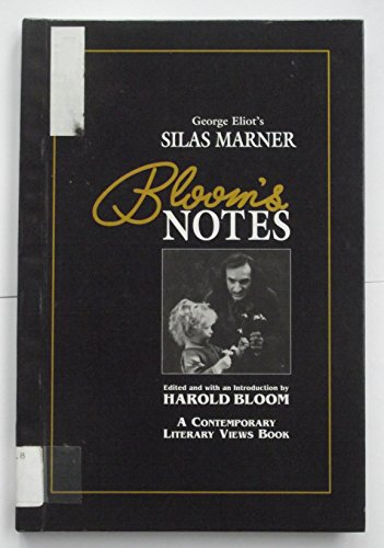 George Eliot's Silas Marner (Bloom's Notes)