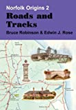 Roads and Tracks (Norfolk Origins) (0946148708) by Robinson, Bruce