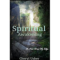 Spiritual Awakening: A New Way of Life