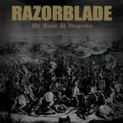 Razorblade-My Name Is Vengeance-2014-iTS Download