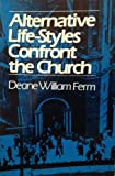 img - for Alternative Life-Styles Confront the Church book / textbook / text book
