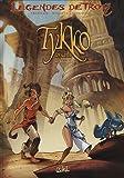 """Afficher """"Tykko des sables (Légendes de Troy) n° 02<br /> Tykko des sables"""""""