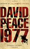 1977 (1846687063) by David Peace