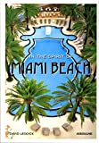 img - for In the Spirit of Miami Beach book / textbook / text book