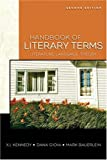 Handbook of Literary Terms: Literature, Language, Theory (2nd Edition) (0205603564) by Kennedy, X. J.