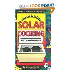 Solar Cooking: A Primer/Cookbook