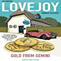Gold From Gemini: Lovejoy, Book 2 (       UNABRIDGED) by Jonathan Gash Narrated by Michael Fenton Stevens