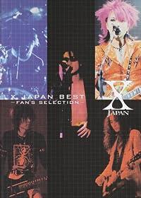 バンドスコア X JAPAN BEST~FAN'S SELECTION~ (バンド・スコア)