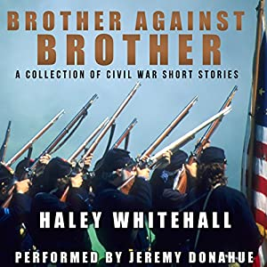 Brother Against Brother Audiobook