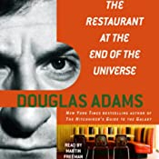 The Restaurant at the End of the Universe: The Hitchhiker's Guide to the Galaxy, Book 2 | [Douglas Adams]