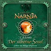 Der silberne Sessel (Chroniken von Narnia 6) | [C. S. Lewis]