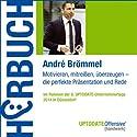 Die perfekte Präsentation (UPTODATE-Offensive Handwerk) Hörbuch von André Brömmel Gesprochen von: André Brömmel, Martin Falk, Rolf Steffen