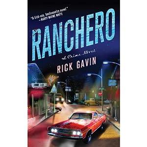 Ranchero | [Rick Gavin]