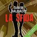 La sfida Audiobook by David Baldacci Narrated by Walter Rivetti