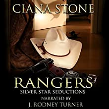 Rangers: Silver-Star Seductions (A Two-Book Set) (       UNABRIDGED) by Ciana Stone Narrated by J. Rodney Turner