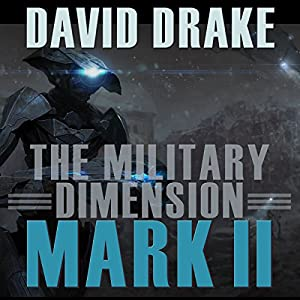The Military Dimension: Mark II | [David Drake]