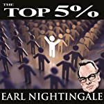 The Top 5% | Earl Nightingale