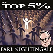 The Top 5% | [Earl Nightingale]