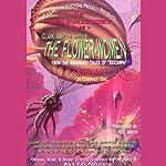 The Flower Women: The Maze of Maal Dweb: The Alien Worlds Series, Volume II   Clark Ashton Smith