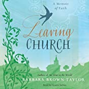 Leaving Church: A Memoir of Faith | [Barbara Brown Taylor]