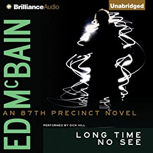 Long Time No See: An 87th Precinct Mystery, Book 32 | [Ed McBain]
