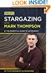 Philip's Stargazing with Mark Thompso...
