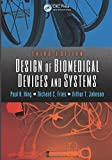 Design of Biomedical Devices and Systems (1466569131) by King, Paul
