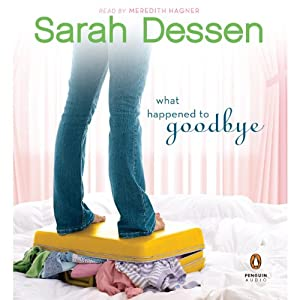What Happened to Goodbye | [Sarah Dessen]