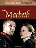 William Shakespeare Macbeth (Oxford School Shakespeare)