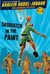 Streetball Jammers Book One Sasquatch in the Paint (Posse)