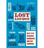 Richard Guard [(Lost London)] [ By (author) Richard Guard ] [May, 2015]