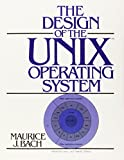 Design of the UNIX Operating System (Prentice Hall Software Series)