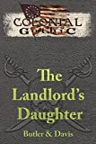 img - for Colonial Gothic: The Landlord's Daughter (RGG1781) book / textbook / text book