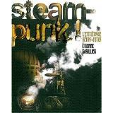 Steampunk !par Etienne Barillier