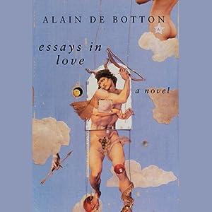 Essays in Love | [Alain de Botton]