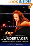 The Undertaker: The Unauthorized Real...