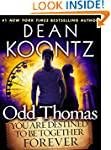 Odd Thomas: You Are Destined to Be To...